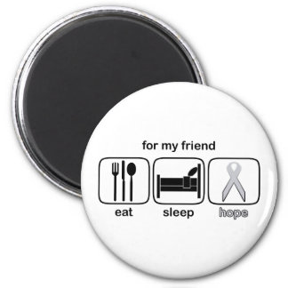 Friend Eat Sleep Hope - Lung Cancer Magnet