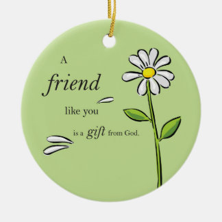 Friend Gift of God Daisy on Green Religious Christmas Tree Ornament