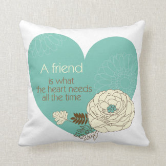 friend is what the heart need nice throw pillow