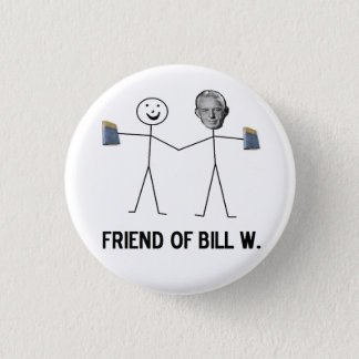 Friend of Bill W. - Celebrate Recovery 3 Cm Round Badge