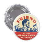 Friend of the Abraham Lincoln Battalion 3 Cm Round Badge