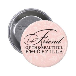 Friend of the Bride / Bridezilla 6 Cm Round Badge