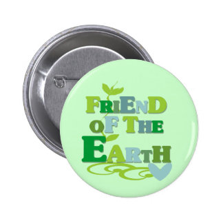 Friend of the Earth T-shirts and Gifts 6 Cm Round Badge