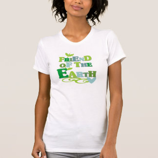 Friend of the Earth Tshirts