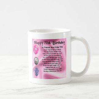 Friend poem - 70th Birthday Coffee Mug