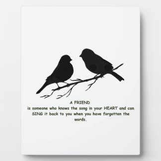 Friend quote Song in your Heart & Birds Display Plaque