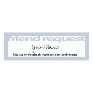 Friend Request Cards Pack Of Skinny Business Cards