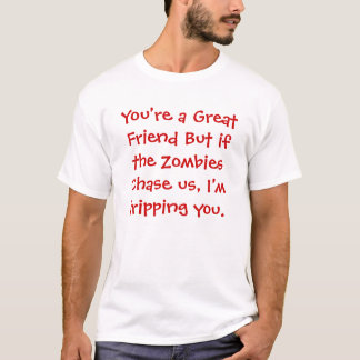 Friend Vs Zombie T-Shirt