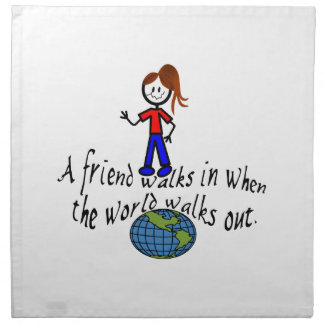 Friend Walks In Printed Napkin