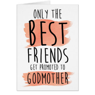 friend will you be my godmother card