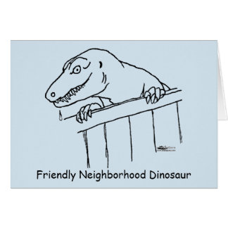 Friendly Neighborhood Dinosaur Note Card