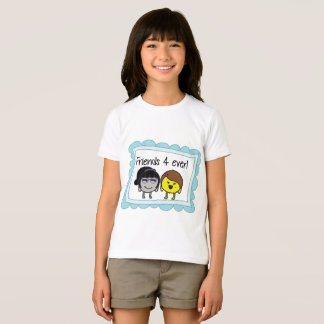Friends 4 to ever! T-Shirt