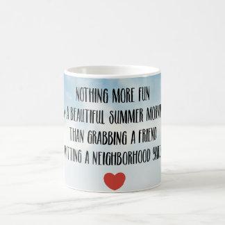Friends and Neighborhood Yard Sales Mug