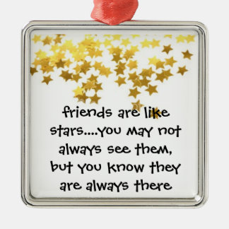 Friends are like Stars Ornament