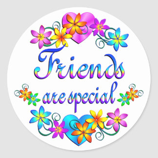 Friends are Special Classic Round Sticker