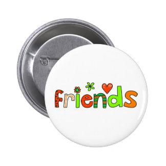 friends 6 cm round badge