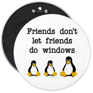 Friends don t let friends do windows buttons
