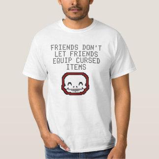 Friends Don't Let Friends Equip Cursed Items T-Shirt