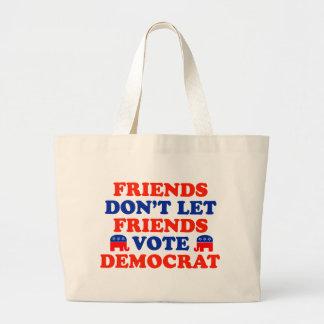 Friends Don't Let Friends Vote Democrat Jumbo Tote Bag