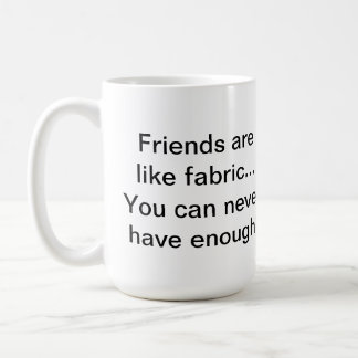 Friends/Fabric Quilter's Mug