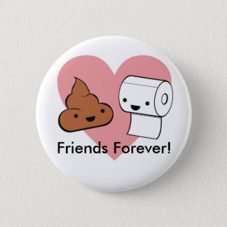 friends forever, Friends Forever! 6 Cm Round Badge