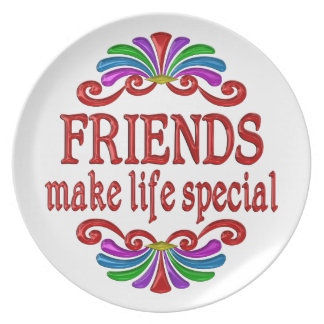 Friends Make Life Special Plate