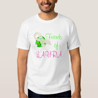 Friends of Laura! T-shirts