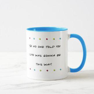 Friends Quote Mug