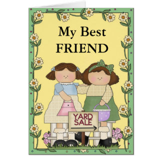 Friendship and Yard sales Greeting Card