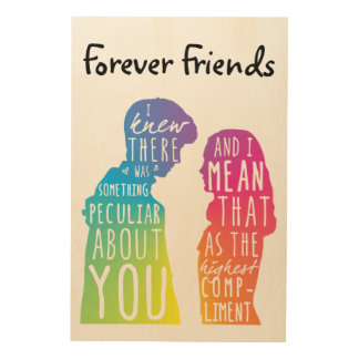 Friendship Forever Friends Wood Print