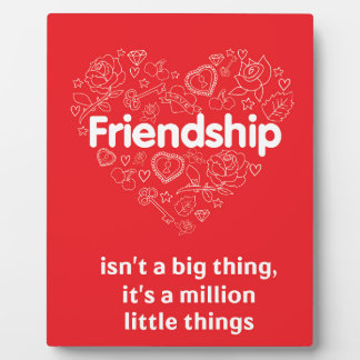 Friendship is a million things cute quote designed display plaques