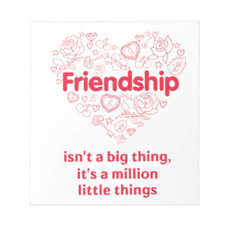 Friendship is a million things cute quote designed notepad