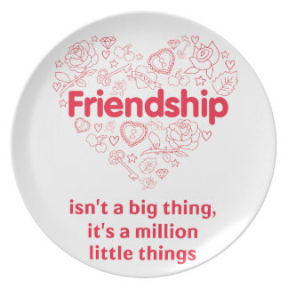 Friendship is a million things cute quote designed party plate