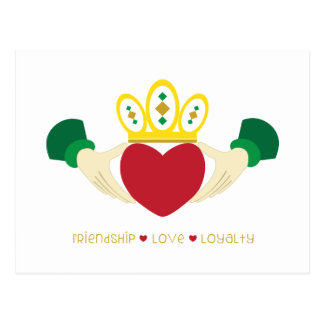 Friendship*Love*Loyalty Postcard