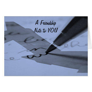 """FRIENDSHIP NOTE"" FOR A CAREGIVER CARD"