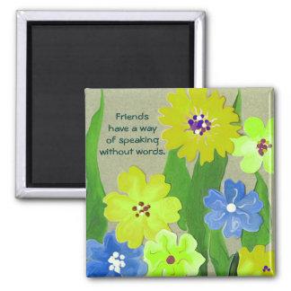 friendship quotation square magnet