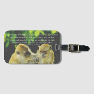 Friendship Quote by Vincent van Gogh Luggage Tag