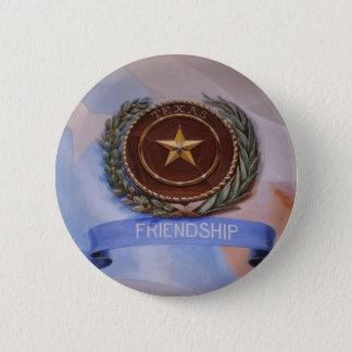 Friendship - The Texas Way 6 Cm Round Badge