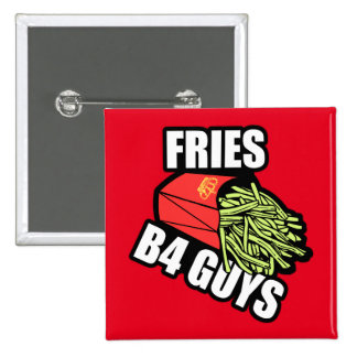 Fries Before Guys 15 Cm Square Badge