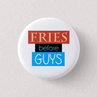 Fries Before Guys 3 Cm Round Badge