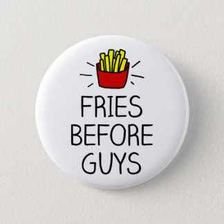 fries before guys with most charming illustration 6 cm round badge