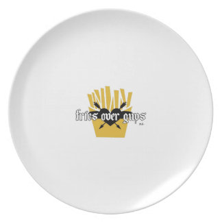 Fries Over Guys Slogan Plate