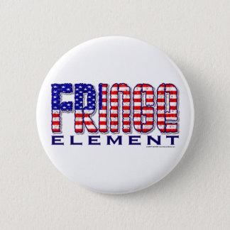 Fringe Element 6 Cm Round Badge