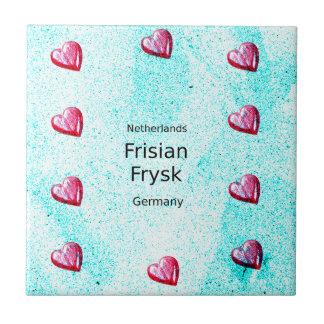 Frisian Language (Germany And Netherlands) Ceramic Tile