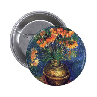 Fritillaries in a Copper Vase by Van Gogh Pinback Buttons