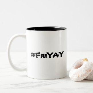 FriYay Mug