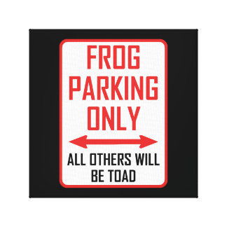 Frog Parking All Others Toad Canvas Print