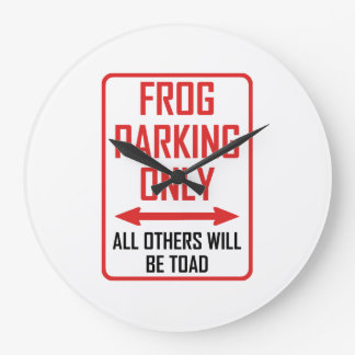 Frog Parking All Others Toad Large Clock