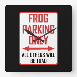 Frog Parking All Others Toad Square Wall Clock
