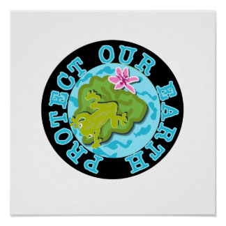 Frog Protect Our Earth T-shirts and Gifts Poster
